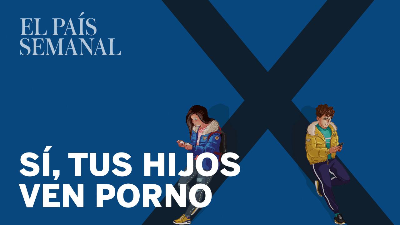 Niños Haciendo Porno En El Instituto reportaje: sí, tus hijos ven porno (y así les afecta) | el